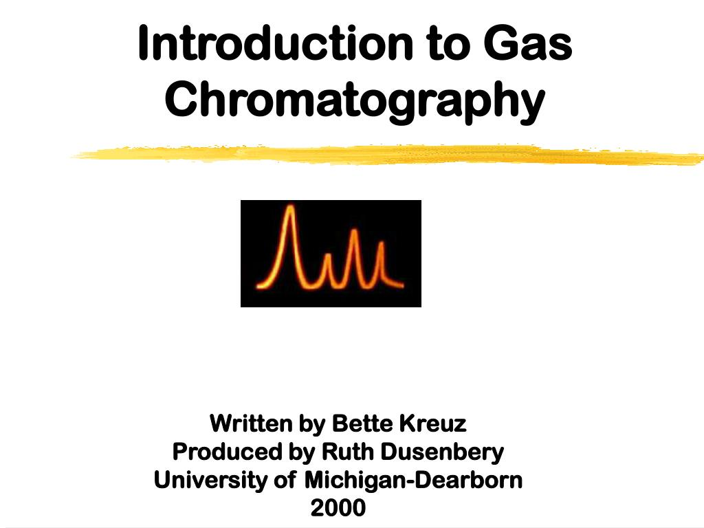 introduction to gas chromatography l.