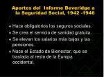 aportes del informe beveridge a la seguridad social 1942 1946