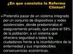 en que consist a la reforma clinton