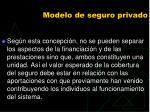 modelo de seguro privado88