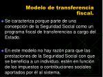 modelo de transferencia fiscal