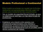 modelo profesional o continental94