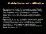 modelo universal o atl ntico99