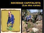 sociedad capitalista las dos caras