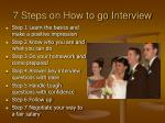 7 steps on how to go interview