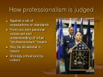 how professionalism is judged