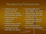 recognizing professionals