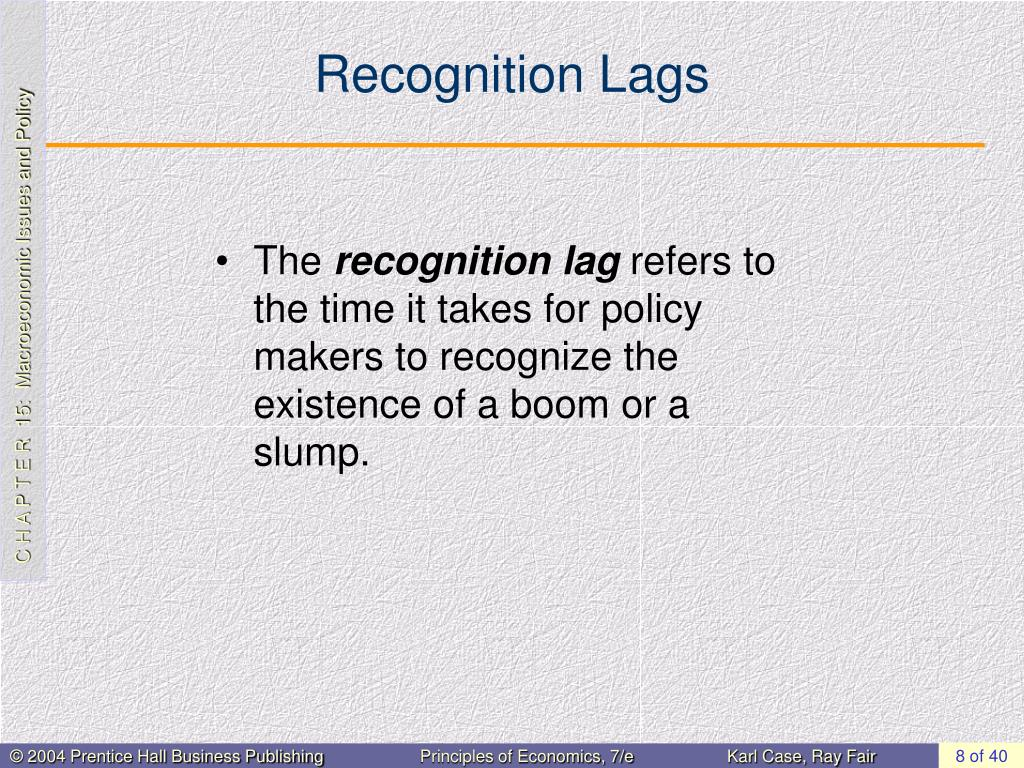 Recognition Lags