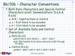 8b 10b character conventions