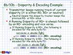 8b 10b disparity encoding example