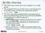8b 10b overview