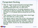 forwarded clocking