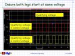 insure both legs start at same voltage