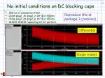 no initial conditions on dc blocking caps