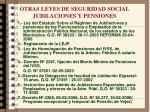 otras leyes de seguridad social jubilaciones y pensiones