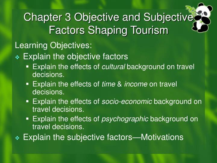 chapter 3 objective and subjective factors shaping tourism n.