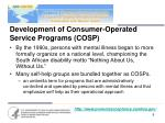 development of consumer operated service programs cosp