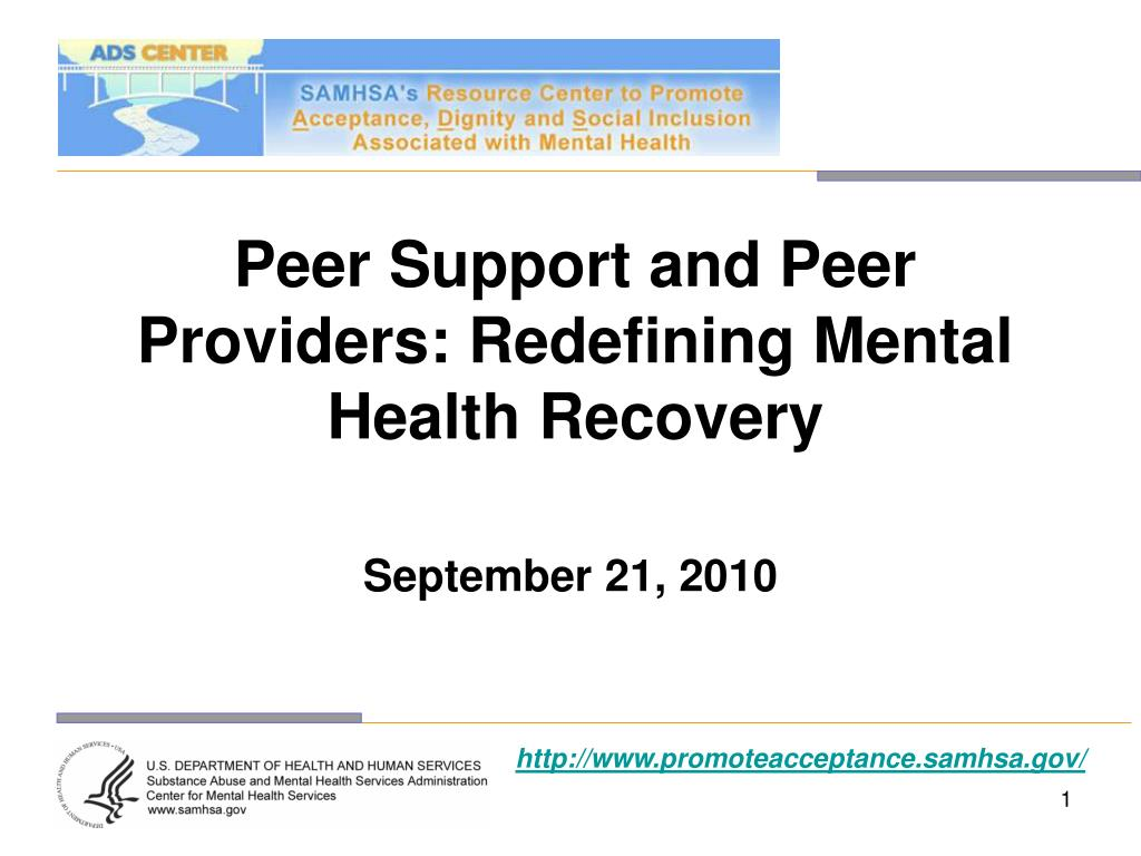 peer support and peer providers redefining mental health recovery l.