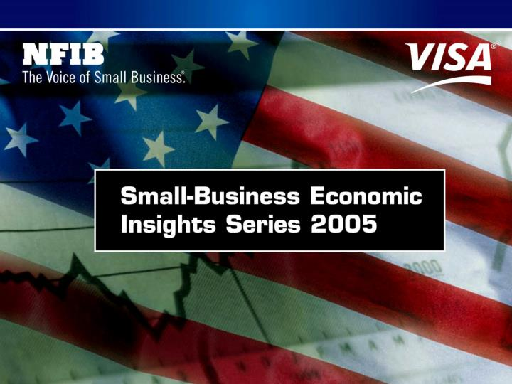 Nfib visa small business economic insights series