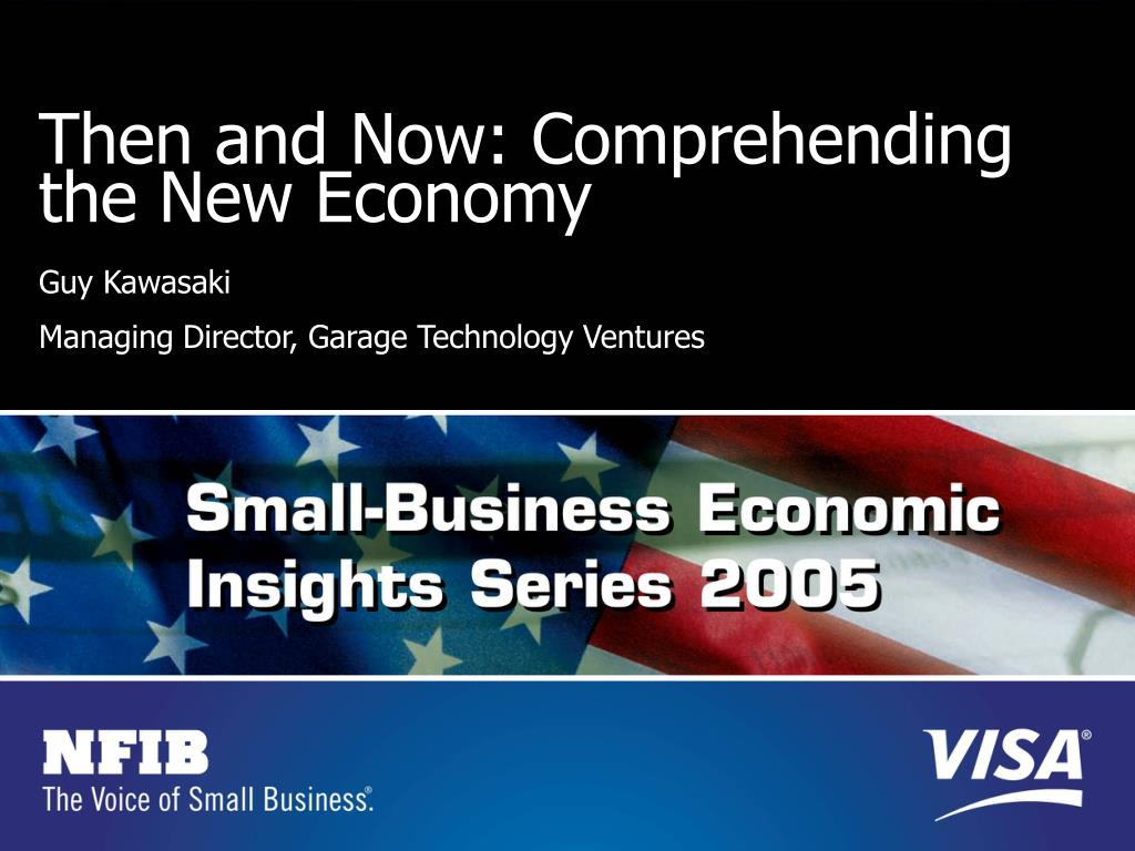 Then and Now: Comprehending the New Economy