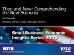 then and now comprehending the new economy
