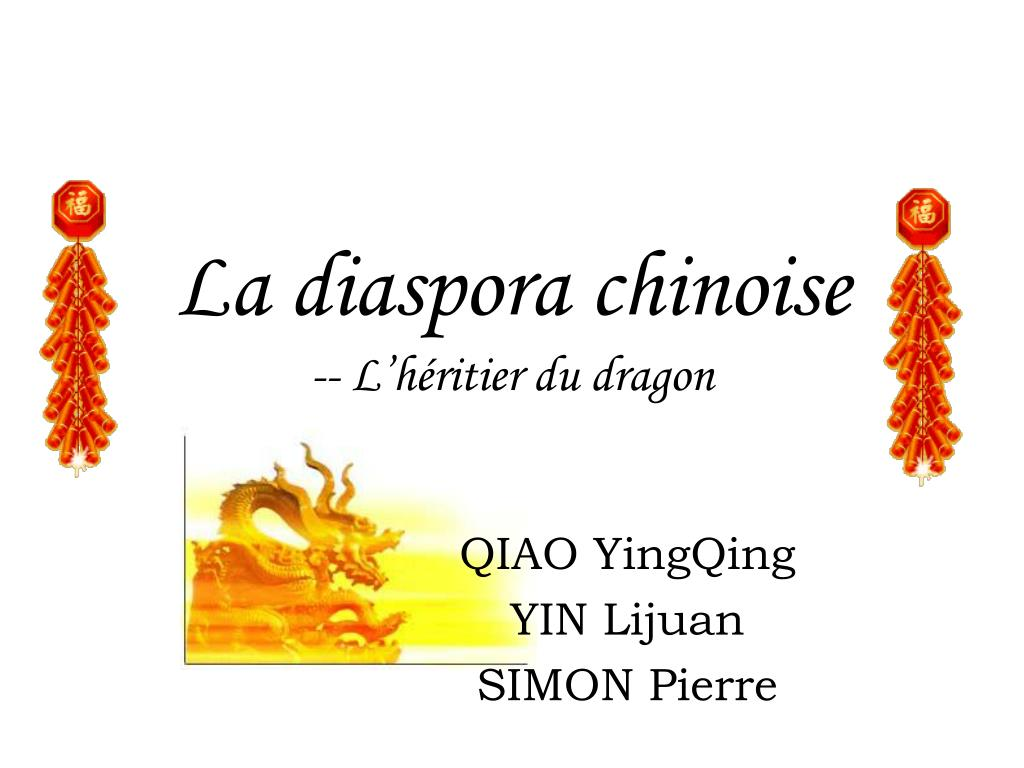la diaspora chinoise l h ritier du dragon l.