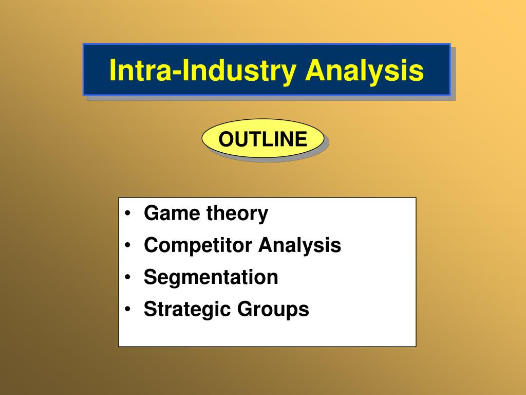 intra industry analysis l.