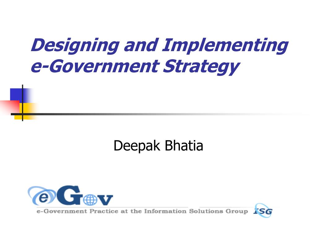 designing and implementing e government strategy l.
