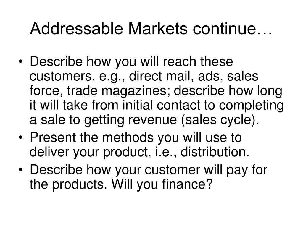 Addressable Markets continue…