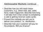 addressable markets continue