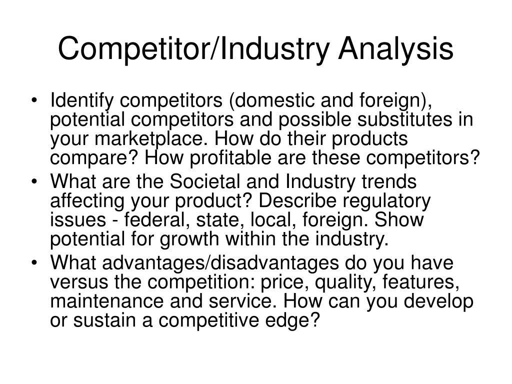 Competitor/Industry Analysis
