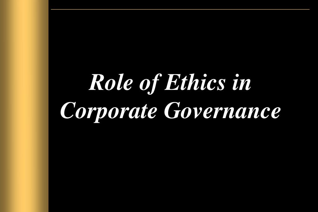 role of ethics in corporate governance l.