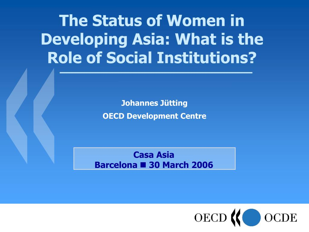 the status of women in developing asia what is the role of social institutions l.