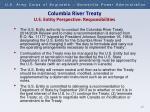 columbia river treaty u s entity perspective responsibilities