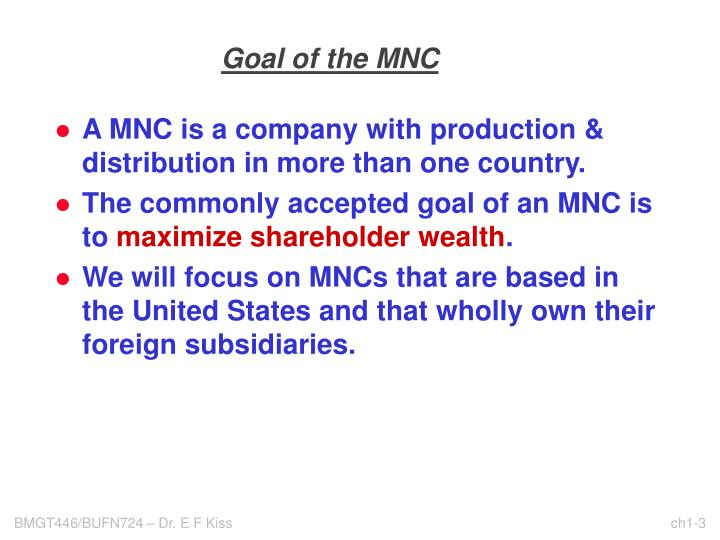 Goal of the mnc