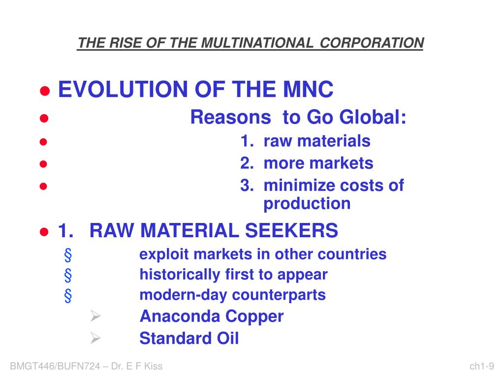 THE RISE OF THE MULTINATIONAL