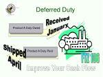 deferred duty