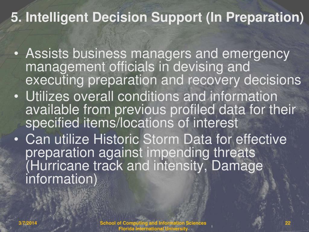 5. Intelligent Decision Support (In Preparation)