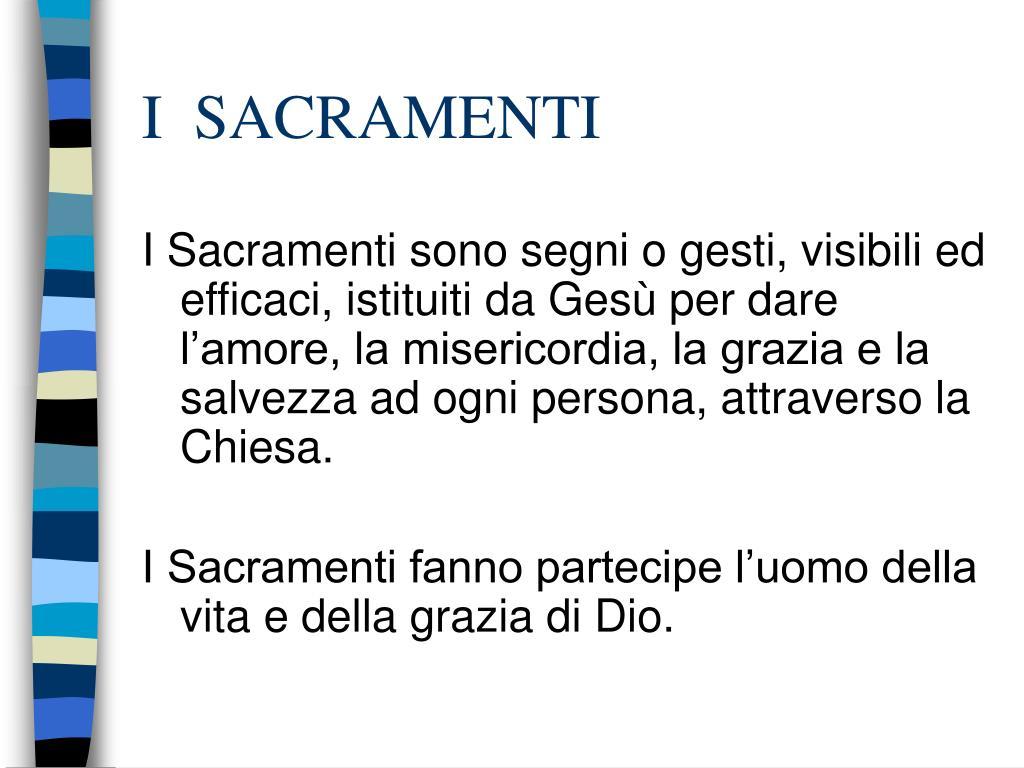 i sacramenti l.