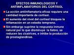 efectos inmunologicos y antiinflamatorios del cortisol