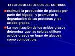efectos metabolicos del cortisol
