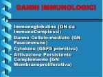danni immunologici