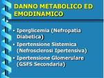 danno metabolico ed emodinamico
