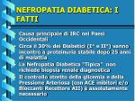 nefropatia diabetica i fatti