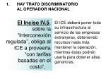 1 hay trato discriminatorio al operador nacional