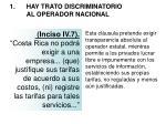 1 hay trato discriminatorio al operador nacional12