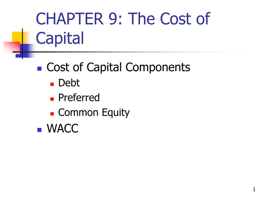 chapter 9 the cost of capital l.