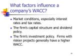 what factors influence a company s wacc