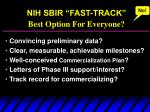 nih sbir fast track best option for everyone