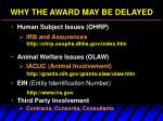 why the award may be delayed